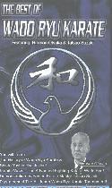 The Best of Wado Ryu Karate