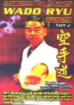 Lightning Fast Wado Ryu Karate Vol 2