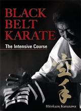 Black Belt Karate The Intensive Course