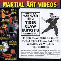 Vol 2-Tiger Claw Buddha Hand Form