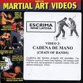 Escrima Vol 2-Cadena De Mano (Chain of Hands)
