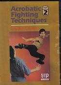 Acrobatic Fighting Techniques-Vol 2