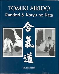 Tomiki Aikido-Randori & Koryu no Kata