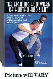 The Fighting Footwork of Kuntao & Silat Vol 4