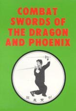 Combat Swords of the Dragon & Phoenix