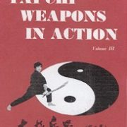Tai Chi Weapons In Action-Vol III