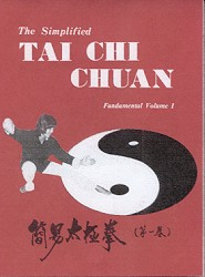 The Simplified Tai Chi Chuan-Vol I