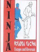 Ninja Kumi Uchi Escapes & Reversals