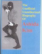 The Unofficial Unauthorized Biography- Ashida Kim
