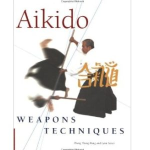 Aikido Weapons Techniques