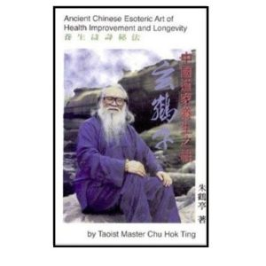 Ancient Chinese Esoteric Art of Health Improvement
