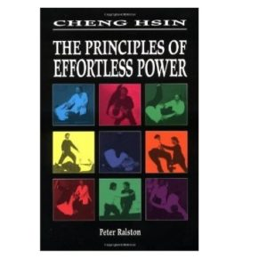 Cheng Hsin The Principles of Effortless Power