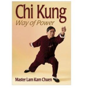 Chi Kung-Way of Power