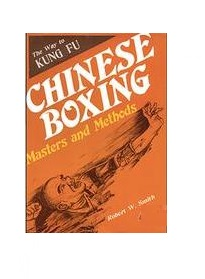 Chinese Boxing Masters and Methods