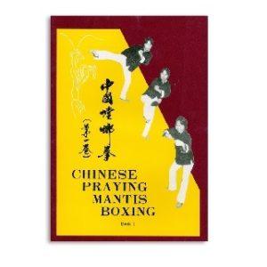 Chinese Praying Mantis Boxing-book 1