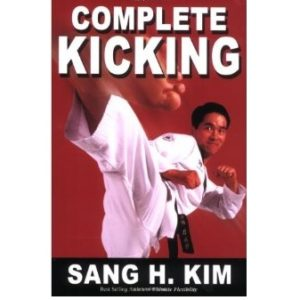 Complete Kicking The Ultimate Guide