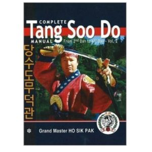 Complete Tang Soo Do Manual 2nd to 6th Dan Vol 2