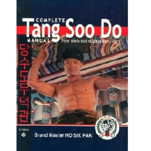 Complete Tang Soo Do Manual White Belt to Black Belt- Vol 1