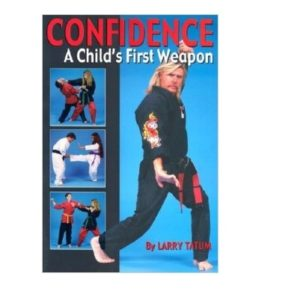 Confidence A Child's First Weapon
