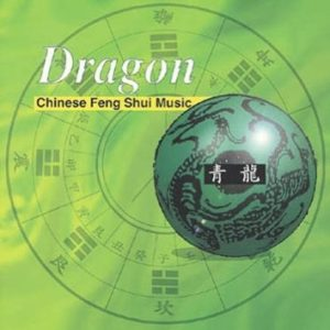 Dragon - Chinese Feng Shui Music