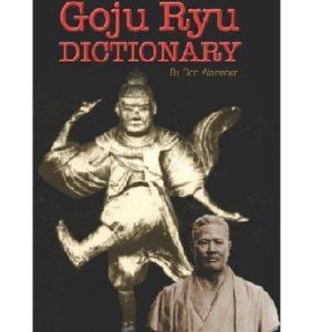 Goju Ryu Karate Dictionary