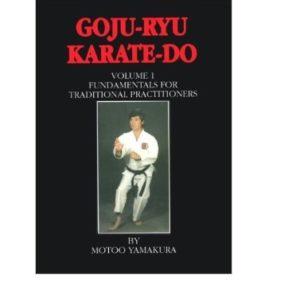 Goju-Ryu Karate-Do Vol 1