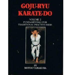 Goju-Ryu Karate-Do Vol 2
