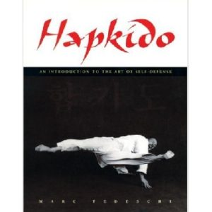 Hapkido-An Introduction to the Art of Self-Defense