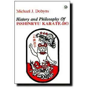 History & Philosophy of Isshinryu Karate-Do