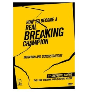 How to Become a Real Breaking Champion DVD