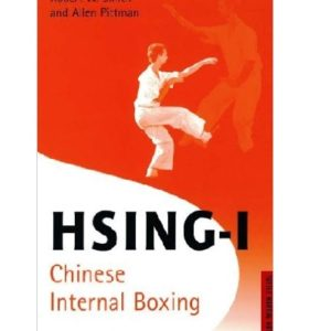Hsing-I Chinese Internal Boxing