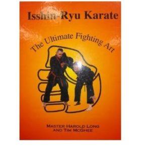 Isshin-Ryu The Ultimate Fighting Art