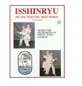 Isshinryu The One Heart-One Mind Method