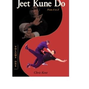 Jeet Kune Do From A to Z