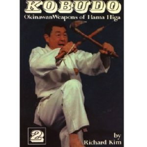 Kobudo Okinawan Weapons of Hama Higa