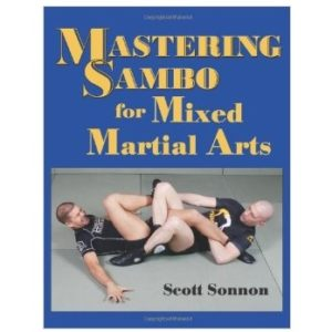 MASTERING SAMBO FOR MIXED MARTIAL