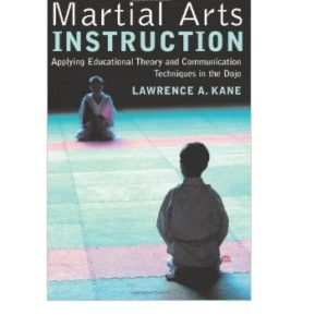 Martial Arts Instruction- Applying Educational
