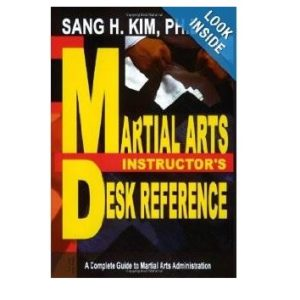 Martial Arts Instructors Desk Reference by sang kim