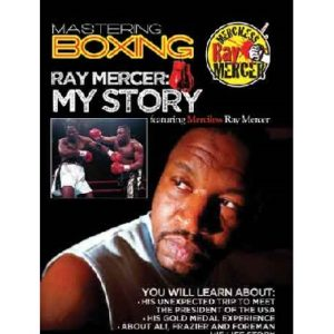 Mastering Boxing Ray Mercer My Story
