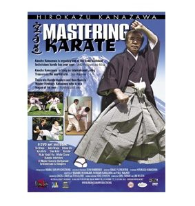 Mastering Karate-Hirokazu Kanazawa