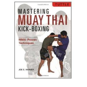 Mastering Muay Kick-Boxing