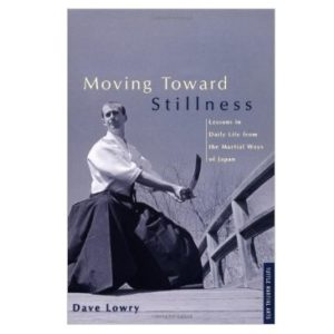 Moving Toward Stillness