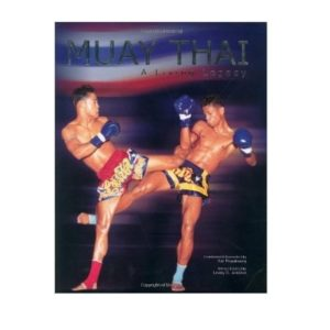 Muay Thai A Living Legacy