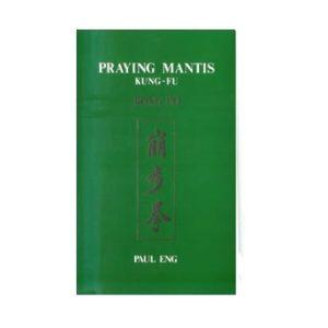 Praying Mantis Kung Fu Bong Po
