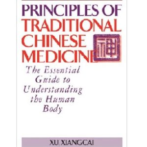 Principles of Traditional Chinese Medicine