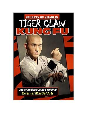 4e029c26a Secrets of Shaolin Tiger Claw Kung Fu - Academy Of Karate - Martial ...