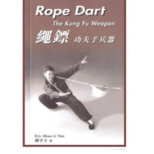 Rope Dart The Kung Fu Weapon