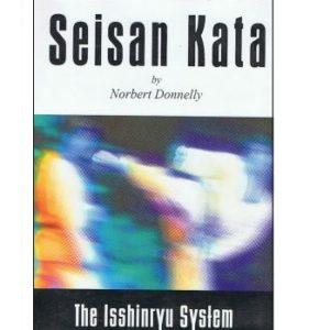 Seisan Kata The Isshinryu System