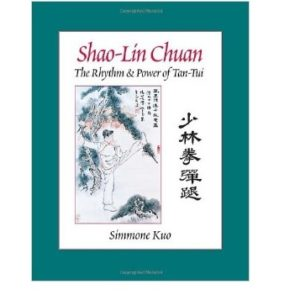 Shao-Lin Chuan The Rhythm & Power of Tan-Tui