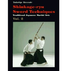 Shinkage-Ryu Sword Techniques Vol. 2